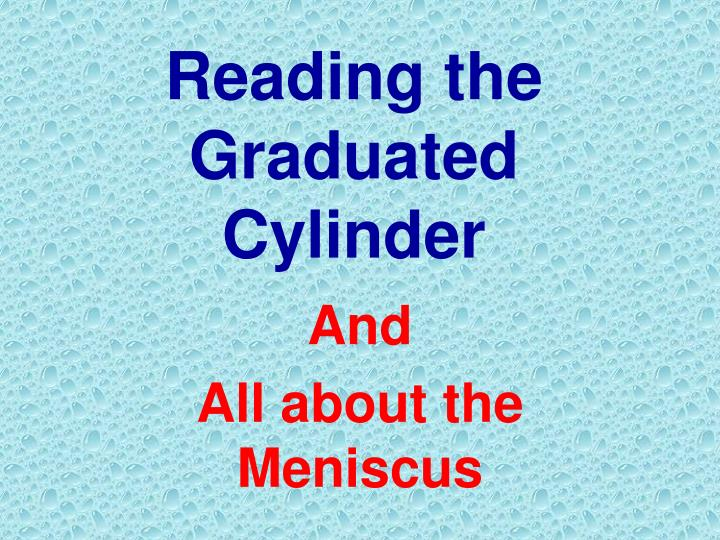 reading the graduated cylinder n.