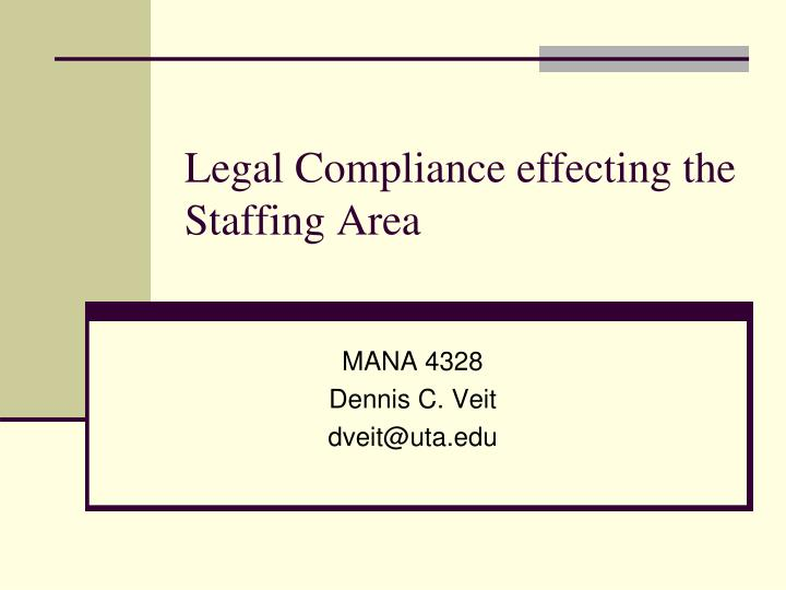 legal compliance effecting the staffing area n.