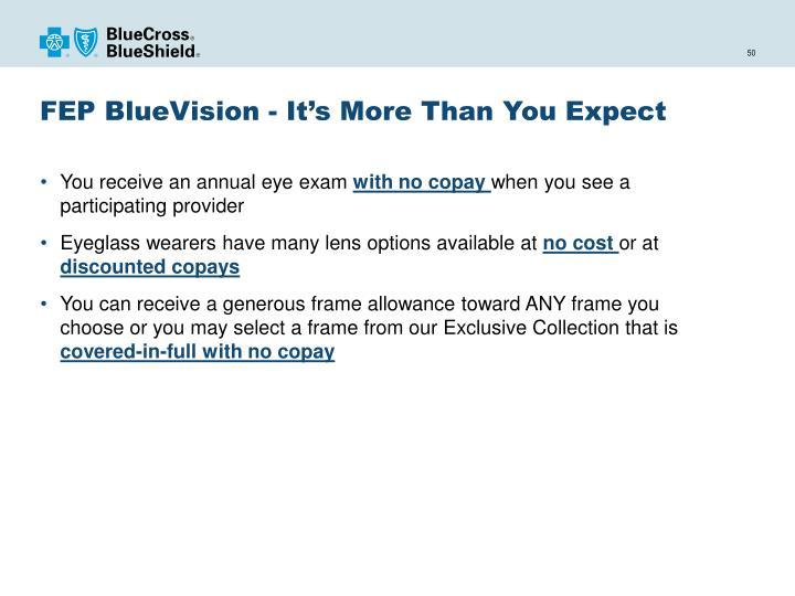FEP BlueVision - It's More