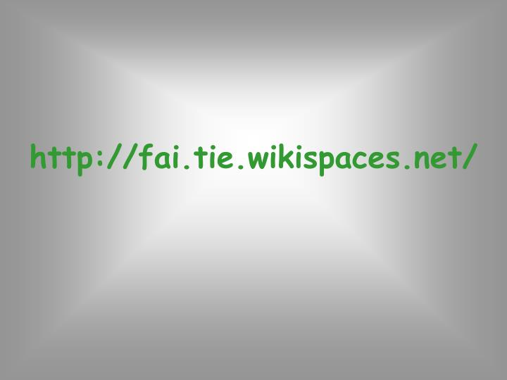 Http fai tie wikispaces net