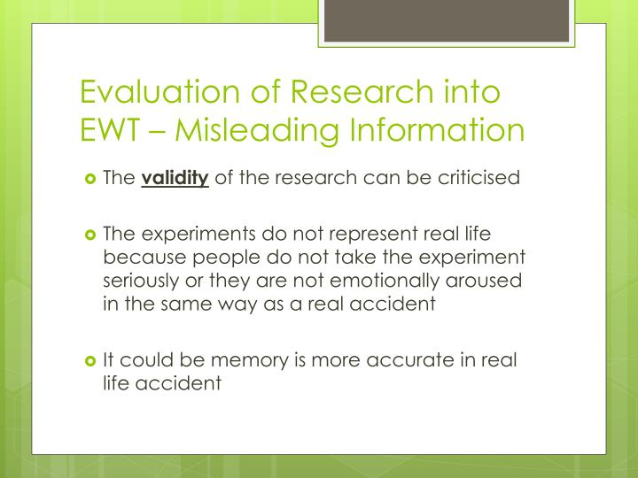 Evaluation of research into ewt misleading information