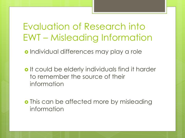 Evaluation of Research into EWT – Misleading Information