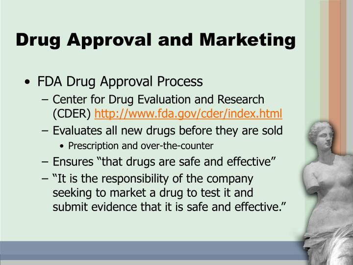 Drug Approval and Marketing