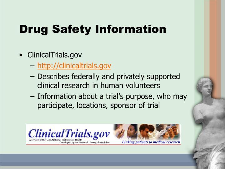 Drug Safety Information