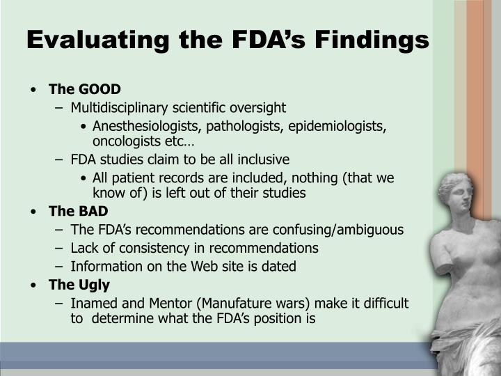 Evaluating the FDA's Findings