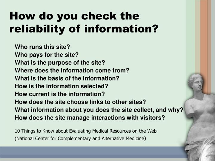 How do you check the reliability of information?