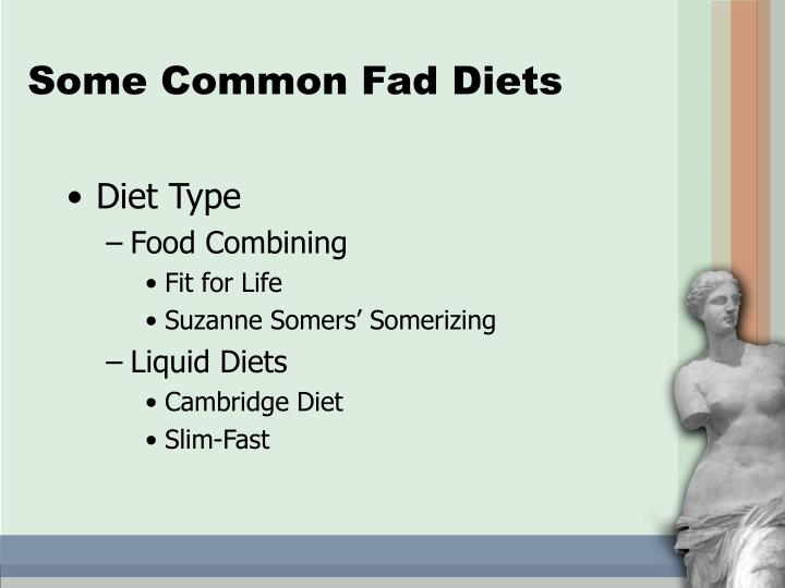 Some Common Fad Diets