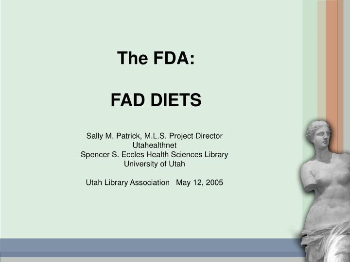 The FDA: