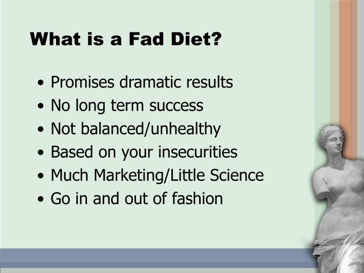 What is a Fad Diet?