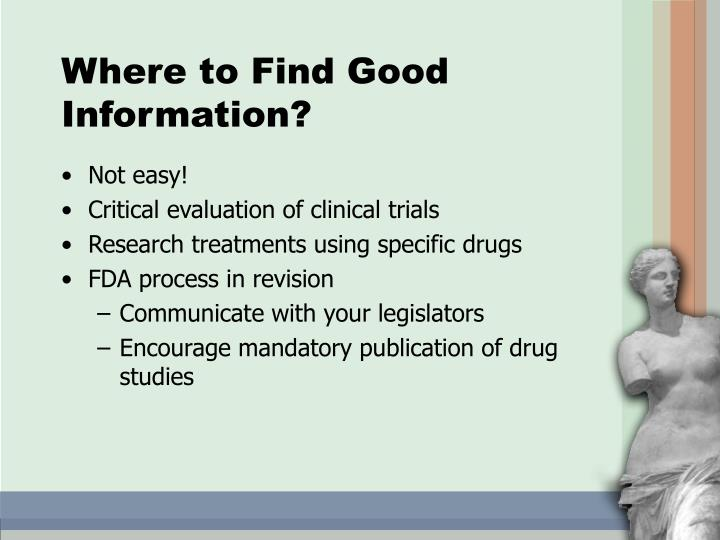 Where to Find Good Information?