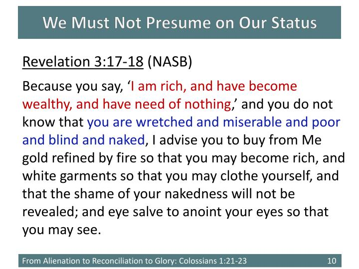 We Must Not Presume on Our Status