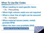when to use bar codes