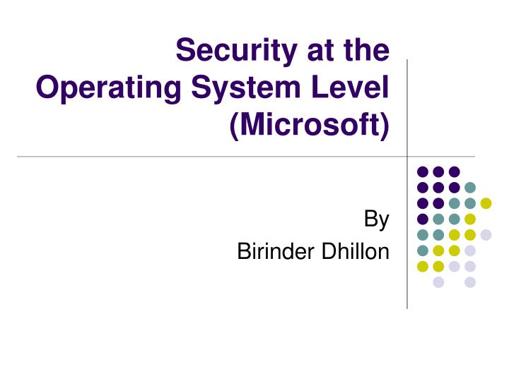 security at the operating system level microsoft n.