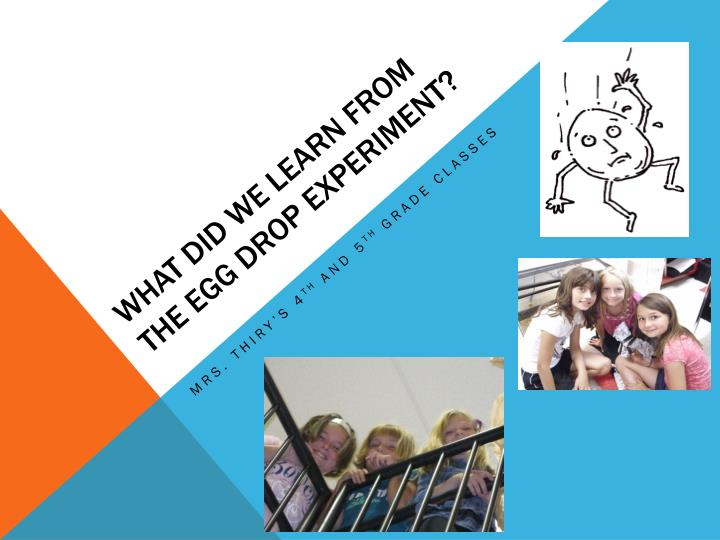 what did we learn from the egg drop experiment n.