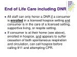 end of life care including dnr1