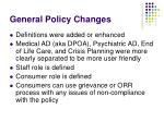 general policy changes1