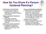 how do you know it s person centered planning
