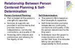 relationship between person centered planning self determination