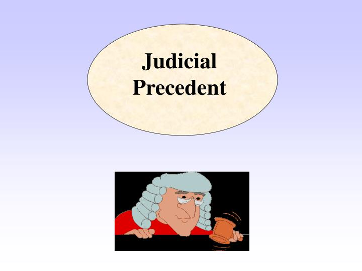 importance of judicial precedent as a source of law in ghana There is a need to give meaning to the relationship between s 39(2) and the judicial precedent, our courts must be urged to define this relationship, it is important for the survival of the nascent human rights culture that we have built since 1994.