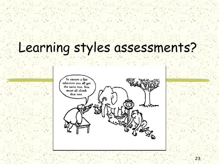 Learning styles assessments?