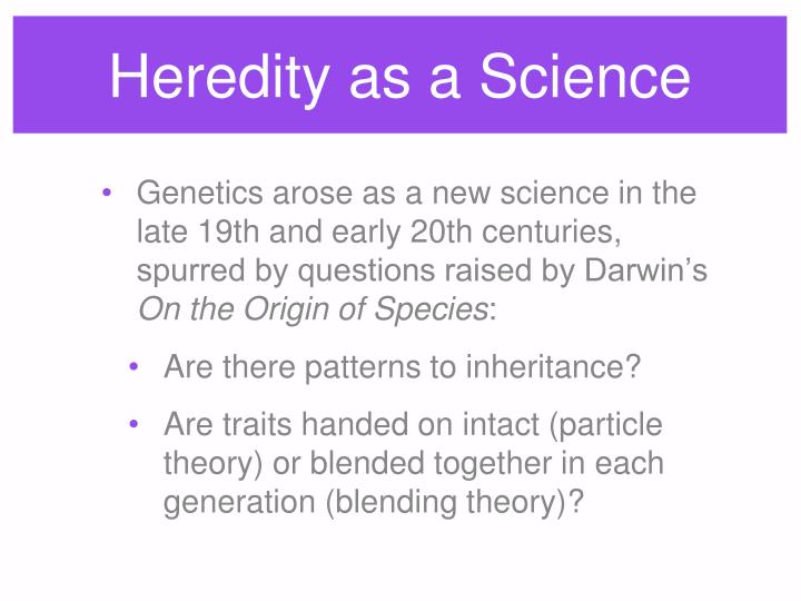 Heredity as a science