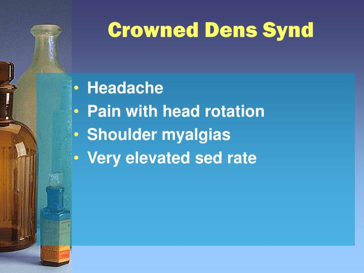 Crowned Dens Synd
