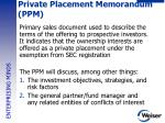 private placement memorandum ppm