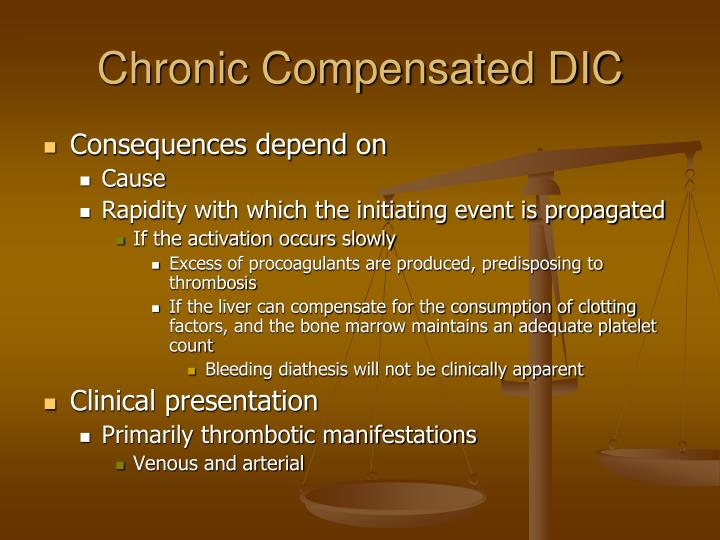 Chronic Compensated DIC