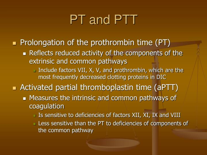 PT and PTT