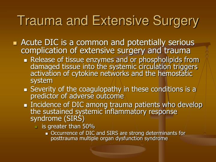 Trauma and Extensive Surgery