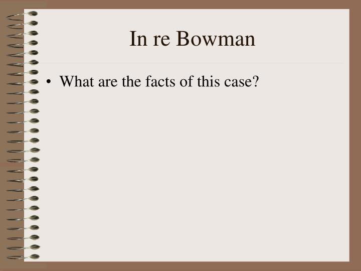 In re Bowman