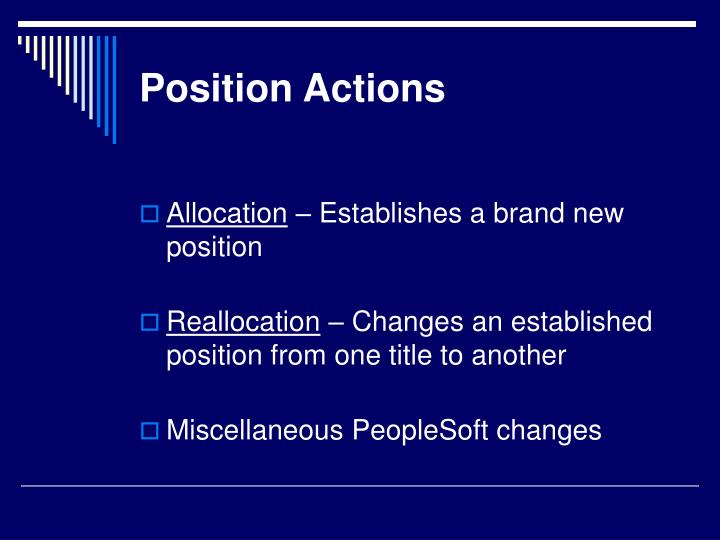 Position actions