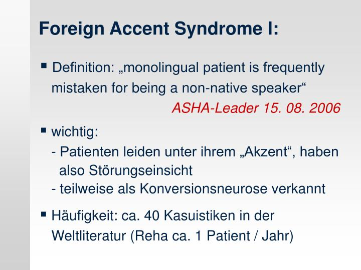 """Definition: """"monolingual patient is frequently"""