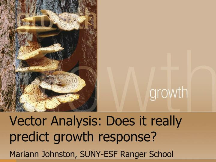 vector analysis does it really predict growth response n.