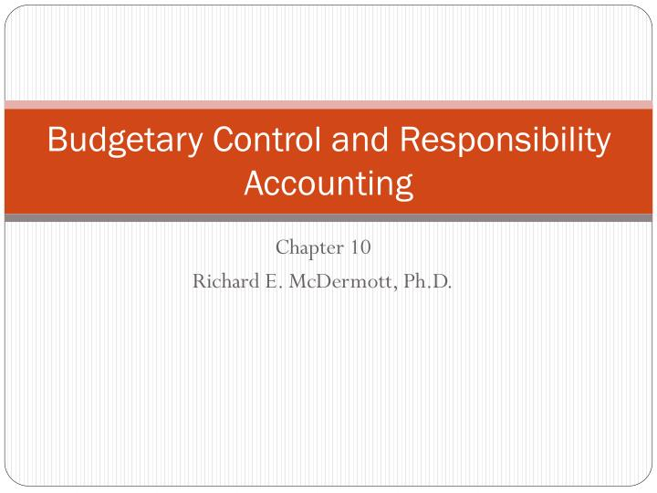 budgetary control and responsibility accounting n.