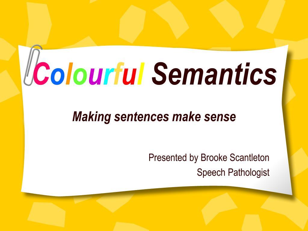ppt c o l o u r f u l semantics making sentences make sense