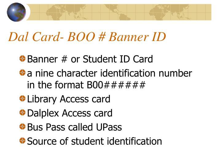 Dal Card- BOO # Banner ID