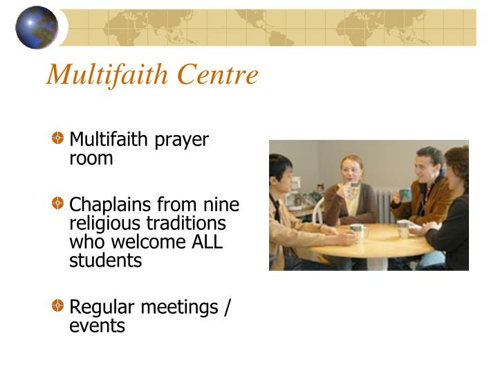 Multifaith Centre