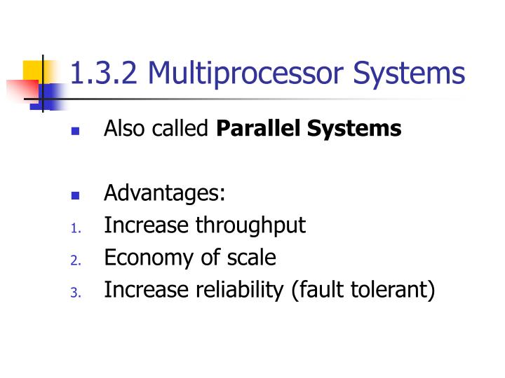 1.3.2 Multiprocessor Systems