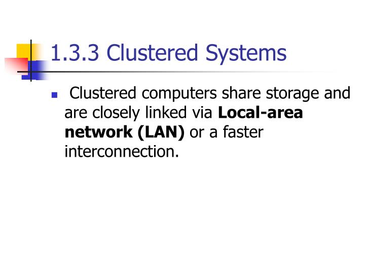 1.3.3 Clustered Systems