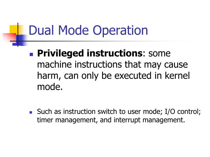Dual Mode Operation