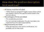 how does the position description limit workload