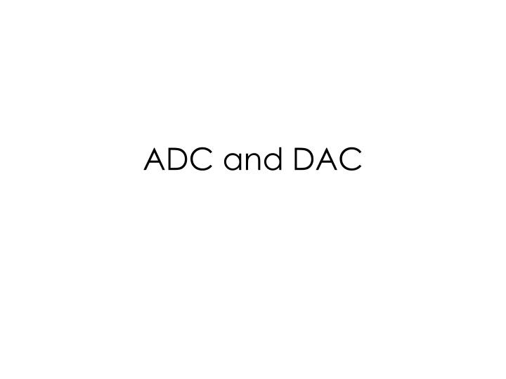 adc and dac n.
