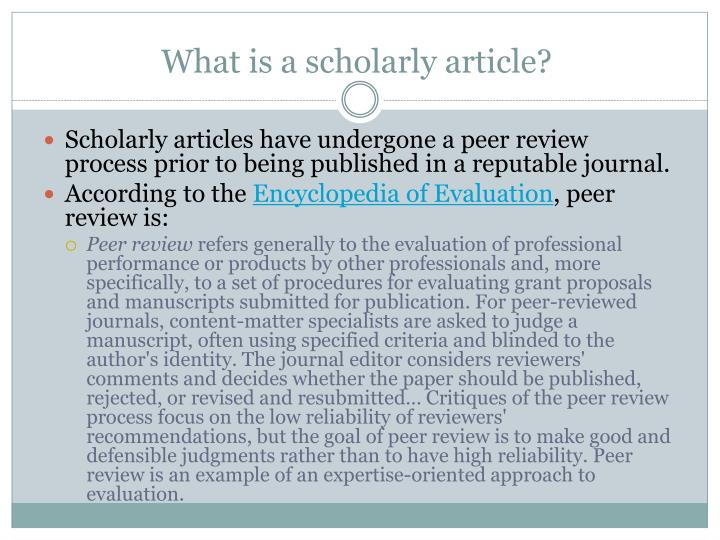 What is a scholarly article?