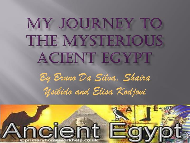 my journey to the mysterious acient egypt n.