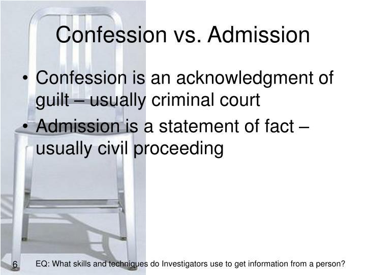 Confession vs. Admission