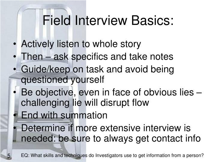 Field Interview Basics: