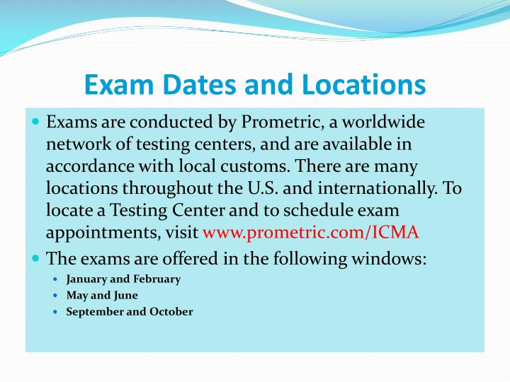 Exam Dates and Locations