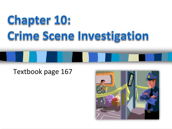 ppt - chapter 10: crime scene investigation powerpoint, Powerpoint templates