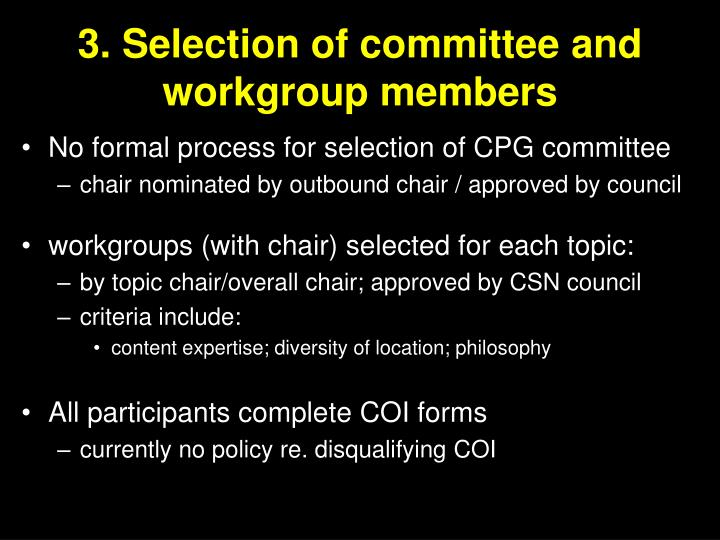 3. Selection of committee and workgroup members